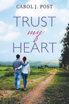 Trust my Heart {Carol J Post} | #tingsmombooks #litfusereads