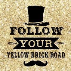 INSPIRATION - EILEEN WEST LIFE COACH | Follow Your Yellow Brick Road . . . Eileen West Life Coach, Life Coach, inspiration, inspirational quotes, motivation, motivational quotes, quotes, daily quotes, self improvement, personal growth, creativity, creativity cheerleader, wizard of oz quotes