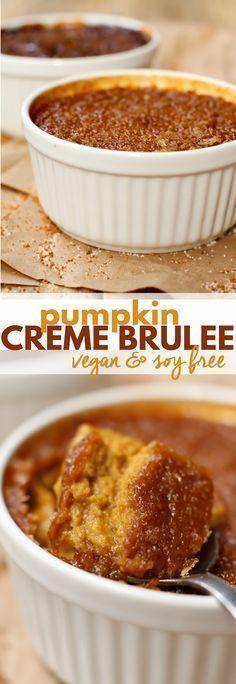 Vegan Pumpkin Creme Brûlée - Show Me the Yummy - Easy Recipes for Yummy Food Vegan Pumpkin Creme Brû Healthy Vegan Dessert, Vegan Dessert Recipes, Vegan Treats, Vegan Foods, Vegan Dishes, Whole Food Recipes, Cooking Recipes, Healthy Treats, Pumpkin Creme Brulee