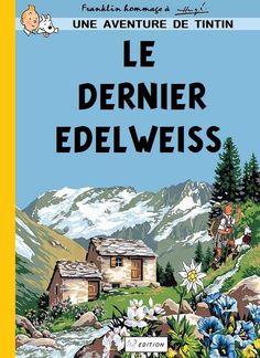 Les Aventures de Tintin - Album Imaginaire - Le Dernier Edelweiss