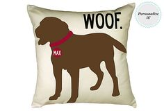 Personalized Choc Lab 20x20 Pillow, Sand on OneKingsLane.com  They don't do german sheppards; bummer.