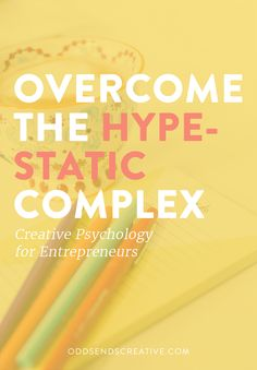 Overcome the Hype-Static Complex - Creative Psychology For Entrepreneurs — Odds & Ends Business Advice, Online Business, Entrepreneur Books, Best Entrepreneurs, Small Business Organization, Emotional Rollercoaster, Creating A Business, Time Management, Psychology