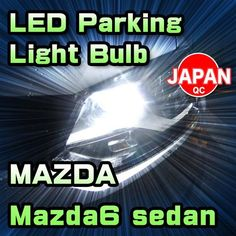 LED Parking Light Bulb 2 Pieces For MAZDA Mazda6 sedan 2014-up