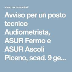 Avviso per un posto tecnico Audiometrista, ASUR Fermo e ASUR Ascoli Piceno, scad. 9 gennaio