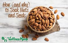 How and why to soak nuts and seeds a guide The Importance of Soaking Nuts & Seeds
