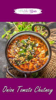 Indian Chutney Recipes, Indian Food Recipes, Veg Recipes, Spicy Recipes, Onion Tomato Chutney Recipe, Chaat Recipe, Coconut Chutney, Spicy Dishes, Vegetarian Snacks