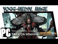 Hearthstone: Yogg Mediv - Mage