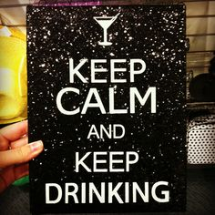 Taking out the keep drinking BUT how cute is a black sparkle canvas?!