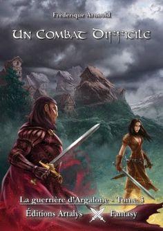 Les Reines de la Nuit: La guerrière d'Argelonne T3 Un combat difficile de...