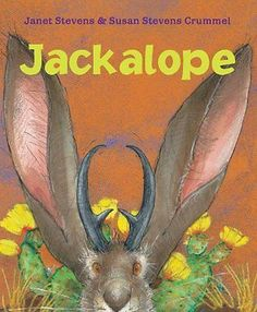 Jackalope Susan Stevens Crummel HMH Books for Young Readers Reprint 56 pages