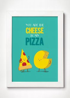 Poster Cheese and Pizza - Meu Adorável Iglu