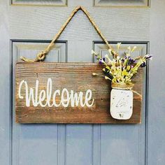 Aufhängung Seil projects diy signs front porches Rustic country home decor front porch welcome sign, spring decor for front porch, outdoor signs welcome, customizable gifts home wood signs Mason Jars, Mason Jar Crafts, Mason Jar Flowers, Porch Welcome Sign, Welcome Decor, Front Door Signs, Front Doors, Porch Signs, Wood Signs For Home