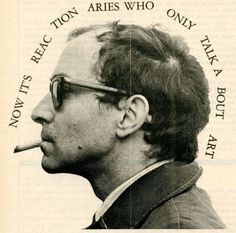 lepoinconneurdeslilas:Godard (by Jeffrey Blankfort) The picture and quote are taken from a conversation between Godard, Juris Svendsen, Tom Luddy, and David Mairowitz which was published in San Francisco Express Times, March 1968.