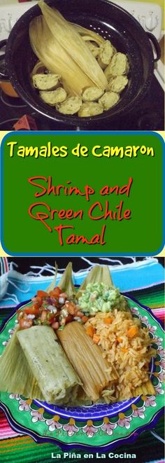 Tamales de Camaron-Green Chile Shrimp Tamal