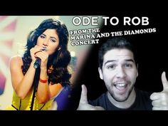ODE TO ROB from the Marina and the Diamonds Concert. #MarinaAndtheDiamonds