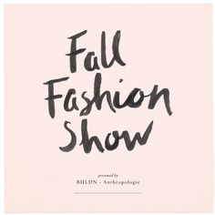 On August 21st, 2014 we'll be hosting a Fall Fashion Show with Anthropologie at our Houston store! Click through the image to learn more & RSVP #BHLDNhouston