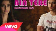 I hate Luv Storys - Bin Tere Video | Sonam Kapoor, Imran Khan