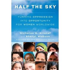 Half the Sky - horrific life experiences turned into signs of  potential hope