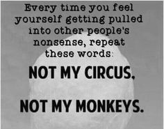Not my circus, not m