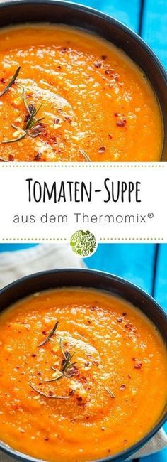 Probiere unbedingt unsere einfache Tomatensuppe aus dem Thermomix oder Be sure to try our simple tomato soup from the Thermomix or Casserole Recipes, Soup Recipes, Vegetarian Recipes, Cooking Recipes, Healthy Recipes, Cooking Ham, Cooking Fish, Cooking Salmon, Healthy Nutrition