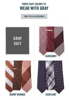 Looking to refresh your charcoal suit? Knot up with a tie in burgundy, burnt orange or eggplant. Ties for $19 at www.TheTieBar.com