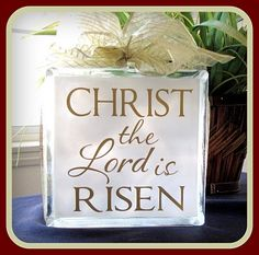 Christ the Lord is Risen - Vinyl Gifts & Christmas Holidays, Christmas Crafts, Christmas Decorations, Christmas Sayings, Christmas Ornaments, Cubes, Glass Block Crafts, Lighted Glass Blocks, Christ Is Risen