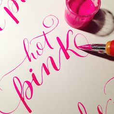 Hot Pink! Hand written typography #calligraphy