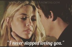 "#PLL #Haleb Haleb Forever! ""I never stopped loving you."" Pretty Little Liars"