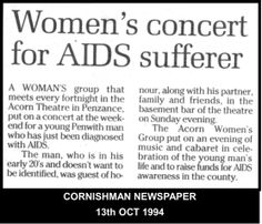 The Cornwall lesbian community threw a concert & rallied to support Malcolm's partner, Andrew who was openly living with HIV/AIDS...despite the considerable prejudice & hostility from the Cornish authorities & some others in Cornwall.  #LGBT  http://www.lgbthistorycornwall.blogspot.com