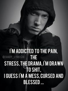 Lyrics from Eminem's great song 25 to Life.  Listen to it!