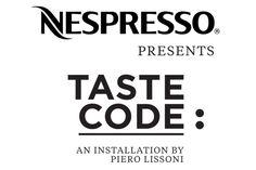 Taste Code | Piero Lissoni for Nespresso @ FuoriSalone 2012