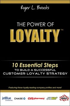 The Power of Loyalty