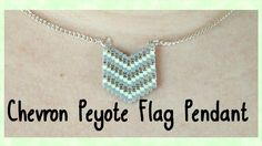 DIY Peyote Chevron Flag Pendant Tutorial // Bead Weaving // ¦ The Corner...