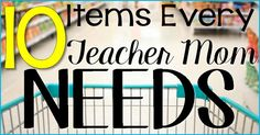 10 Items Every Teach