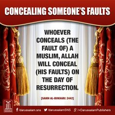 Conceal someones imperpections and mistakes and Allah s.t will conceal yours. Allah u akbar Saw Quotes, Life Quotes, Islamic Inspirational Quotes, Islamic Quotes, Islamic Posters, Hadith Quotes, Hindi Quotes, Hadith Of The Day, All About Islam