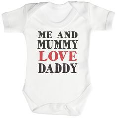 TRS - Me And Mummy Love Daddy Body bébé 0-3 Mois Blanc