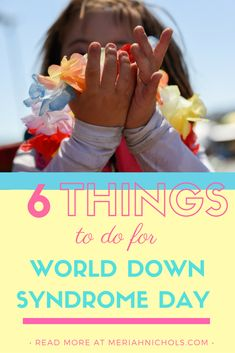 Places to give to, and awesome things to participate in to show you care about World Down Syndrome Day | WDSD | World Down syndrome Day | Down syndrome awareness | Disability awareness | special needs | Down syndrome acceptance | Down syndrome education | diversity acceptance |