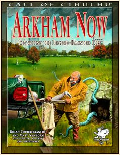 Arkham Now   Book cover and interior art for Call of Cthulhu Roleplaying Game - CoC, Basic Role-Playing System, BRP, The Card Game, TCG, Living Card Game, LCG, Miskatonic University, H. P. Lovecraft, fantasy, horror, Role Playing Game, RPG, Chaosium Inc.   Create your own roleplaying game books w/ RPG Bard: www.rpgbard.com   Not Trusty Sword art: click artwork for source