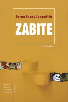 Zabite, Jorge Ibargüengoitia, 97883-242-2692-4 242, Literatura