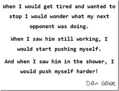 Quote from Dan Gable