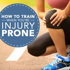 How to Train When You're Injury Prone #injury #workouts #workoutinjuries