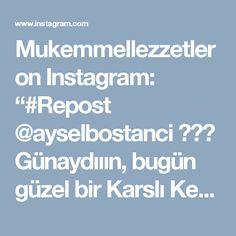 """Mukemmellezzetler on Instagram: """"#Repost @ayselbostanci ・・・ Günaydııın, bugün güzel bir Karslı Ketesi yapmaya ne dersiniz?☺☺ Karslı Ketesi için;✅Malzemeler: ✅1 su bardağı…"""""""
