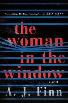 If your book club is looking for a twisty Hitchcockian thriller, we recommend The Woman in the Window by A. We've rounded up everything you will need to host a successful book club gathering, including The Woman in the Window book club questions. Books You Should Read, Books To Read, Reading Lists, Book Lists, New Books, Good Books, Good Thriller Books, Mystery Thriller, Gillian Flynn