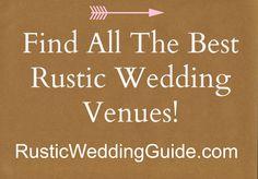 All The Best Rustic Wedding Venues rusticweddingguide.com