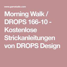Morning Walk / DROPS 166-10 - Kostenlose Strickanleitungen von DROPS Design