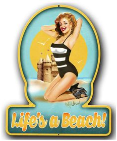 Vintage and Retro Tin Signs - JackandFriends.com - Lifes A Beach Pinup Girl Metal Sign 13 x 16 Inches, $29.98 (http://www.jackandfriends.com/lifes-a-beach-pinup-girl-metal-sign-13-x-16-inches/)
