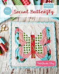 MINI Social Butterfly Quilt Pattern<BR>Lella Boutique