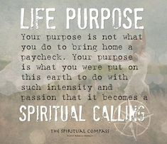 Life Purpose quotes quote life spiritual quotes about life meaningful quotes