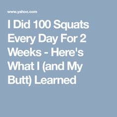 I Did 100 Squats Every Day For 2 Weeks - Here's What I (and My Butt) Learned