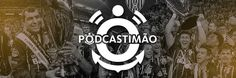 Podcast que ouvimos - PodcasTimão
